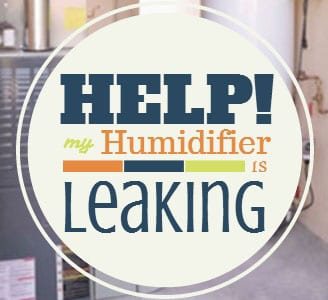Help My Humidifier Is Leaking