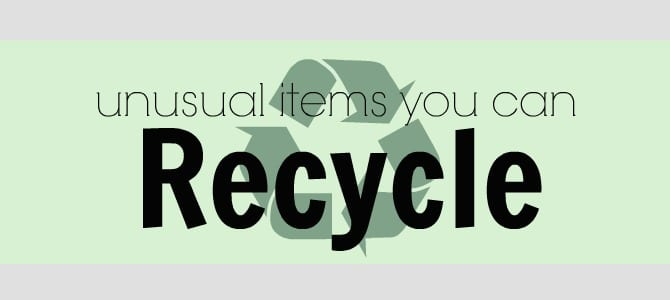 unusual items you can recycle