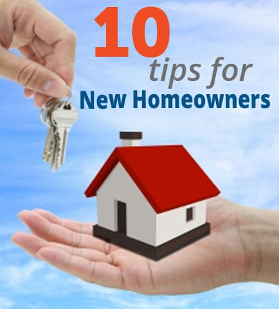 10 Tips for New Homeowners