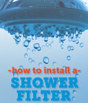 How to Install a Shower Filter
