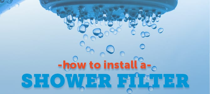 Install Shower Filters