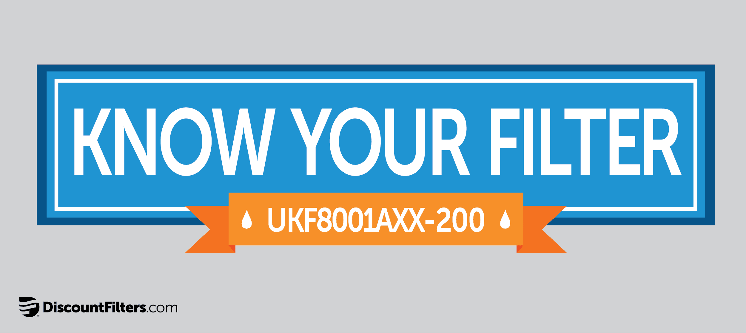 know your ukf8001 replacement filter: ukf8001axx-200