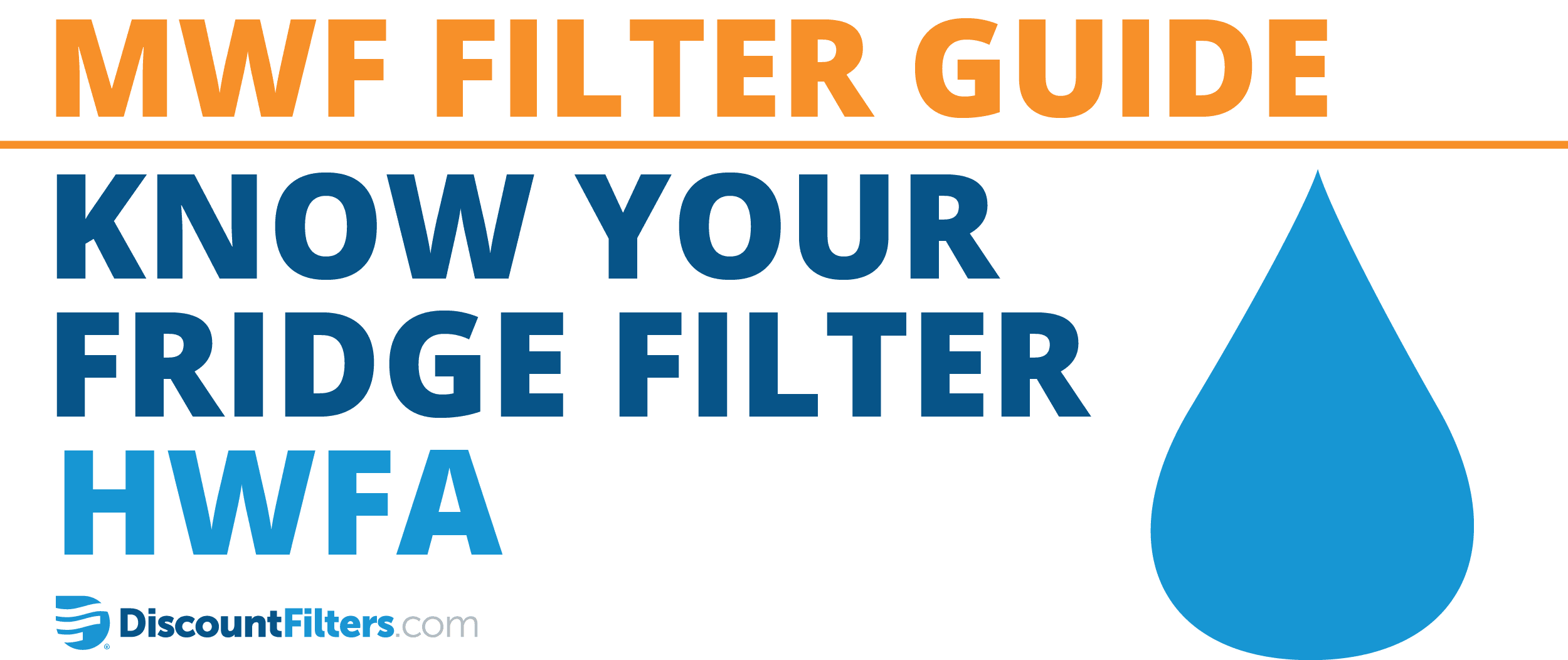 know your fridge filter mwf replacement hwfa