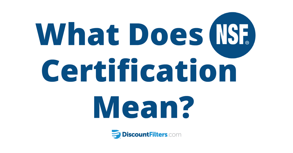 What Does Nsf Certification Mean