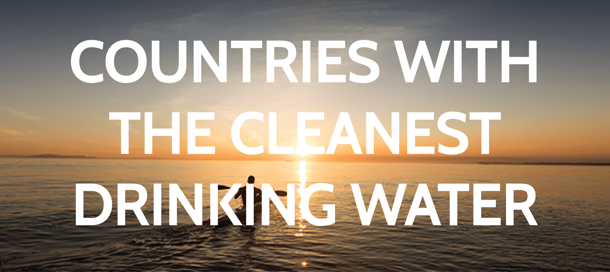countries with the cleanest drinking water featured