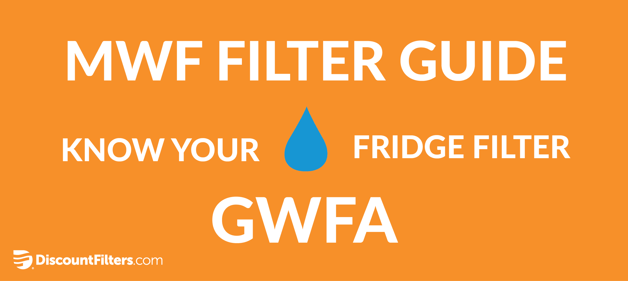 mwf replacement filter guide gwfa