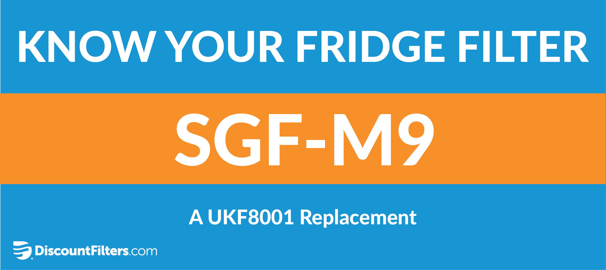 know your fridge filter sgf-m9 ukf8001 replacement
